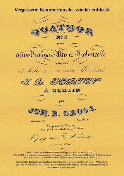 Groß, Johann Benjamin – Streichquartett Nr. 2, F-Dur, op. 16