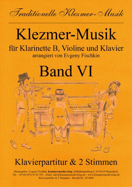Klezmer-Musik – Band VI für Klarinette B, Violine und Klavier