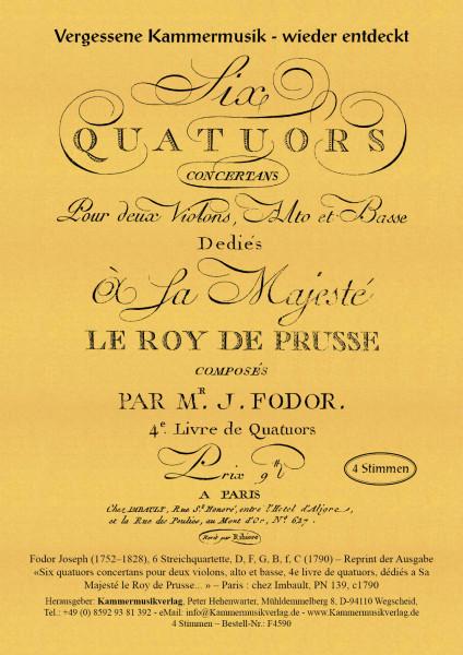 Fodor, Joseph – 6 Streichquartette, D, F, G, B, f, C