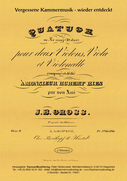 Groß, Johann Benjamin – Streichquartett Nr. 1, D-Dur, op. 9