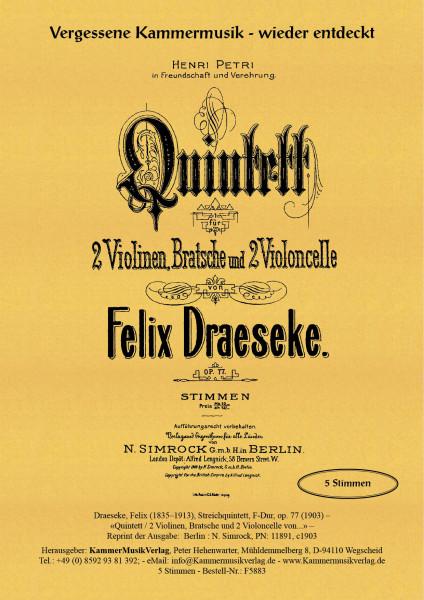 Draeseke, Felix – Streichquintett, F-Dur, op. 77