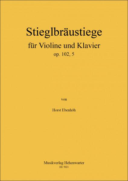 Ebenhöh, Horst – Stieglbräustiege