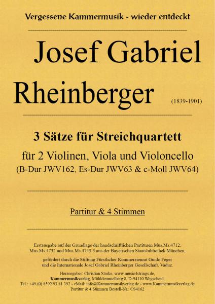 Rheinberger, Josef Gabriel – 3 Sätze für Streichquartett (JWV 162 & 63 & 64)