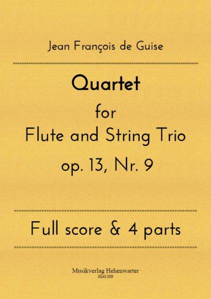 Guise, Jean François de – Quartet for Flute and String Trio op. 13, Nr. 9