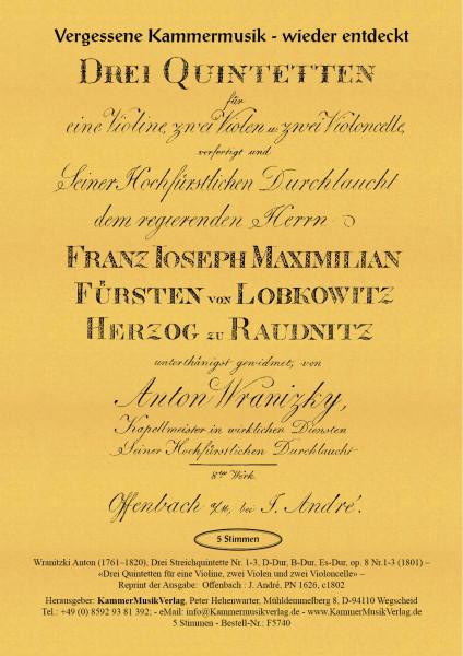 Wranitzki, Anton – Drei Streichquintette Nr. 1-3, D-Dur, B-Dur, Es-Dur, op. 8