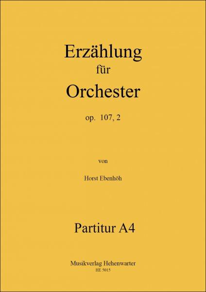 Ebenhöh, Horst – Erzählung für Orchester op. 107, 2