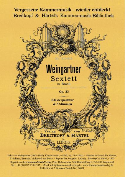 Weingartner, Felix von – Klaviersextett