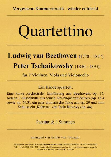 Beethoven–Tschaikowsky – Quartettino - Ein Kinderquartett