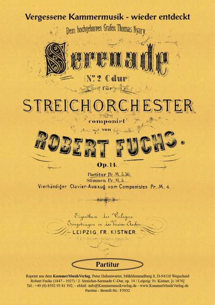 Fuchs, Robert – Serenade für Streichorchester Nr. 2