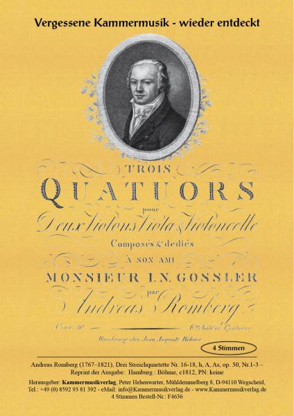 Romberg, Andreas – Drei Streichquartette Nr. 16-18, h, A, As, op. 30, Nr.1-3