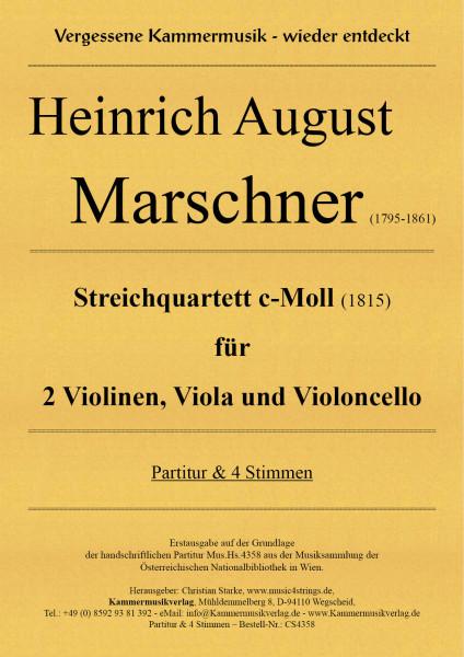 Marschner, Heinrich August – Streichquartett c-Moll