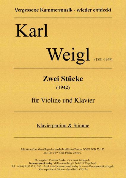 Weigl, Karl – Zwei Stücke für Violine und Klavier