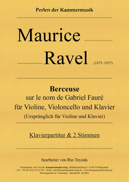 Maurice Ravel – Berceuse