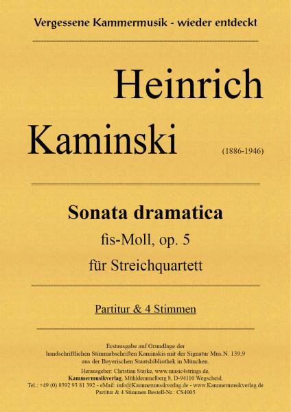 Kaminski, Heinrich – Sonata dramatica fis-Moll, op. 5