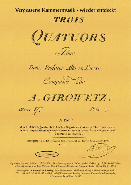 Gyrowetz (Jirovec) – Drei Streichquartette op. 17, F-Dur, g-Moll, G-Dur, op. 17, Nr. 4- 6