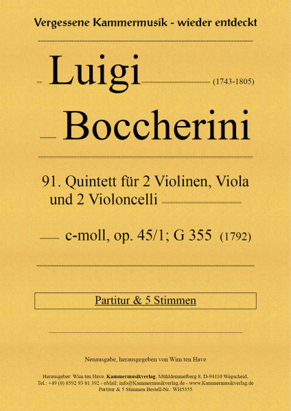 Boccherini, Luigi – 91. Quintett für 2 Violinen, Viola, und 2 Violoncelli