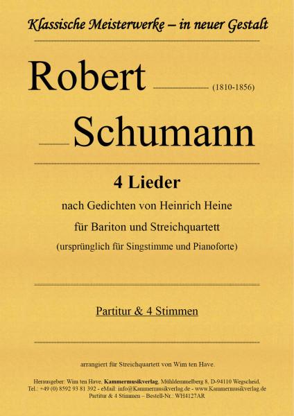Schumann, Robert – 4 Lieder für Bariton und Streichquartett