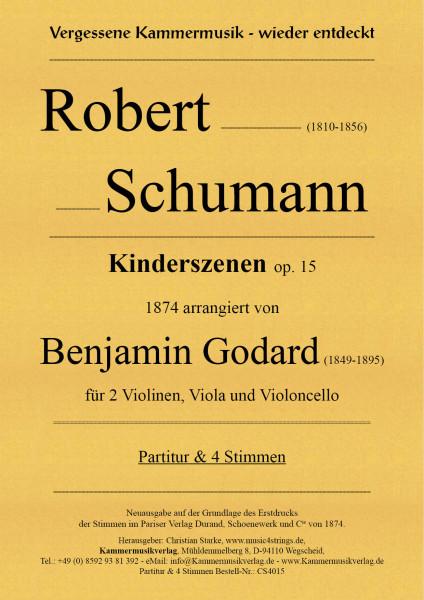 Robert Schumann – Kinderszenen für Streichquartett, op. 15