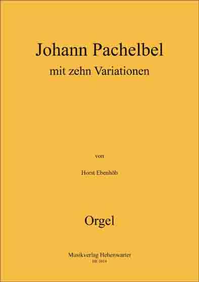 Ebenhöh, Horst – Johann Pachelbel mit zehn Variationen