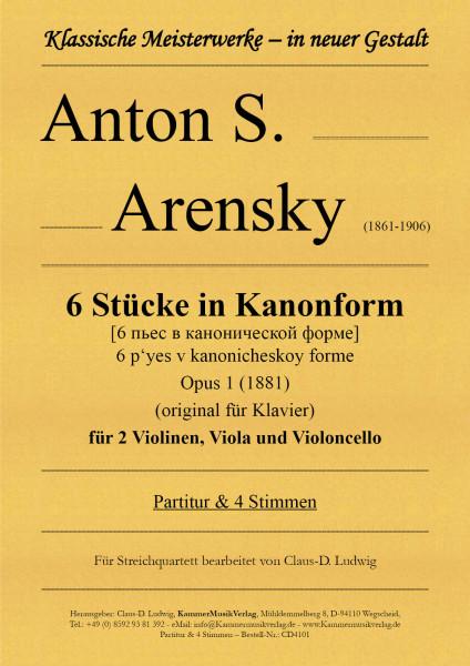 Arensky, Anton S. – 6 Stücke in Kanonform für Streichquartett