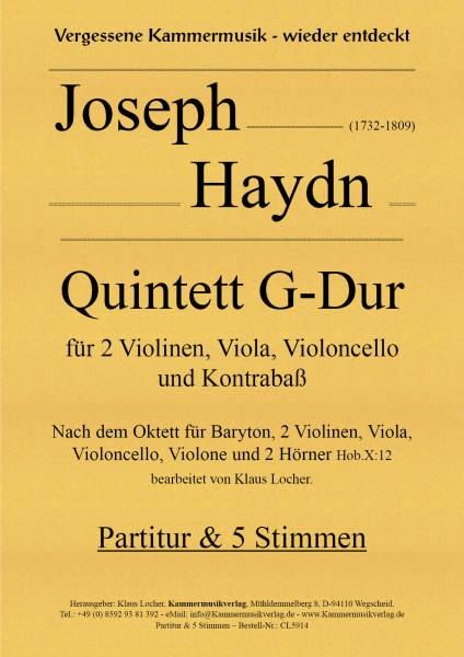 Haydn, Joseph – Quintett für 2 Violinen, Viola, Violoncello & Kontrabaß,G-Dur, Hob.X: 12