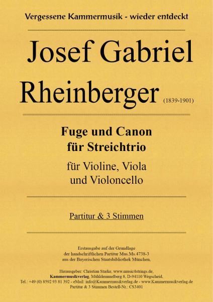 Rheinberger, Josef Gabriel – Fuge und Canon für Streichtrio