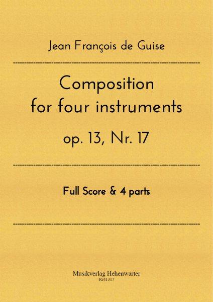 Guise, Jean François de – Composition for four instruments op. 13, Nr. 17