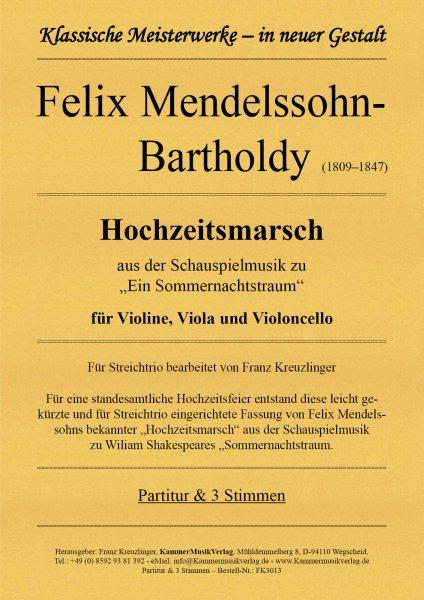 Felix Mendelssohn-Bartholdy – Hochzeitsmarsch