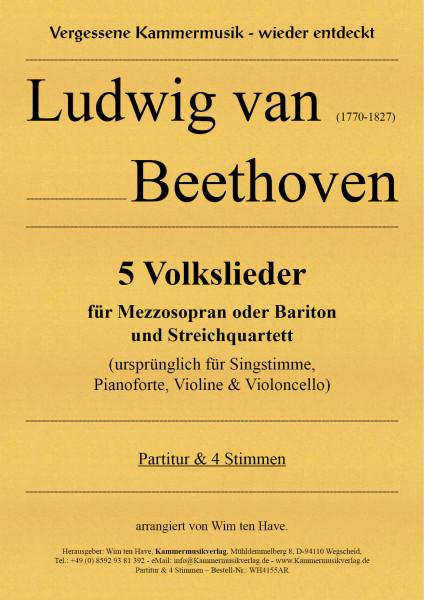 Beethoven, Ludwig van – 5 Volkslieder für Mezzosopran oder Bariton und Streichquartett