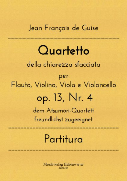 Guise, Jean François de – Quartetto della chiarezza sfacciata