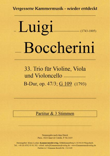 Boccherini, Luigi – 33. Trio für Violine, Viola und Violoncello, B-Dur, op. 47, Nr. 3, G 109