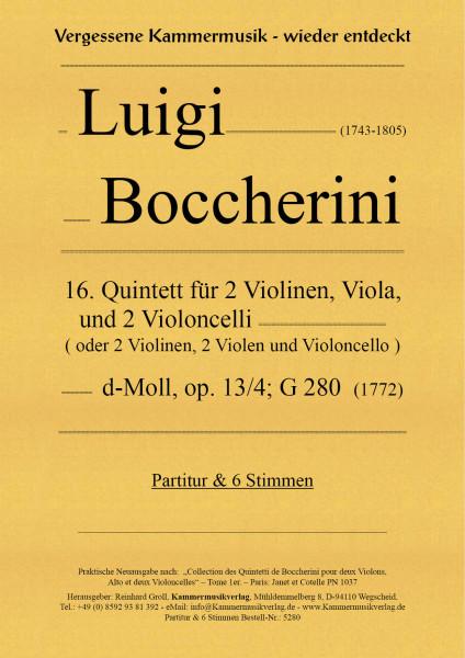 Boccherini, Luigi – 16. Quintett für 2 Violinen, Viola und 2 Violoncelli, d-Moll, op. 13/4; G 280