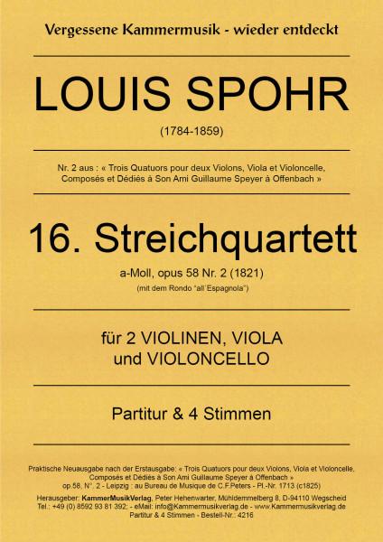 Spohr, Louis – Streichquartett Nr. 16, a-Moll, op. 58-2
