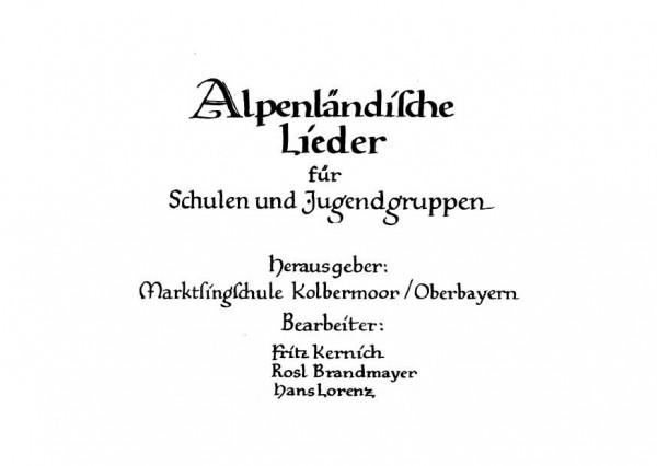 Alpenländische Lieder – für Schüler und Jugendgruppen
