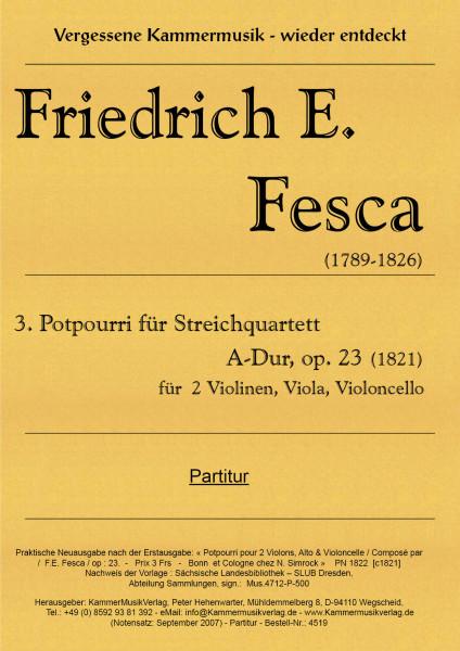 Fesca, Friedrich Ernst – Potpourri für Streichquartett Nr. 3, A-Dur, op. 23