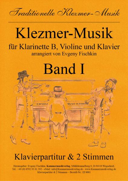 Klezmer-Musik – Band I für Klarinette B, Violine und Klavier