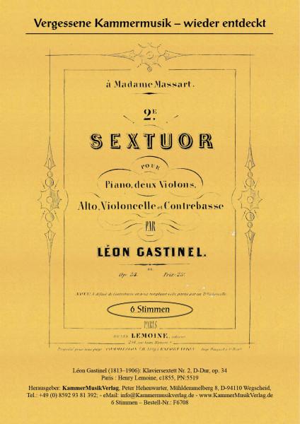Gastinel, Léon – Klaviersextett Nr. 2, D-Dur, op. 34