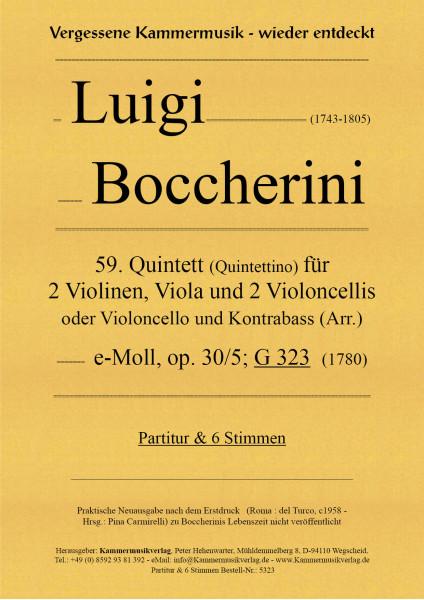 Boccherini, Luigi – 59. Quintett für 2 Violinen, Viola und 2 Violoncelli, e-Moll, op. 30-5, G 323