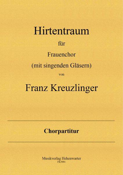 Kreuzlinger Franz – Hirtentraum