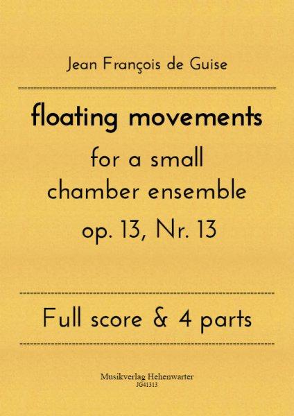 Guise, Jean François de – floating movements