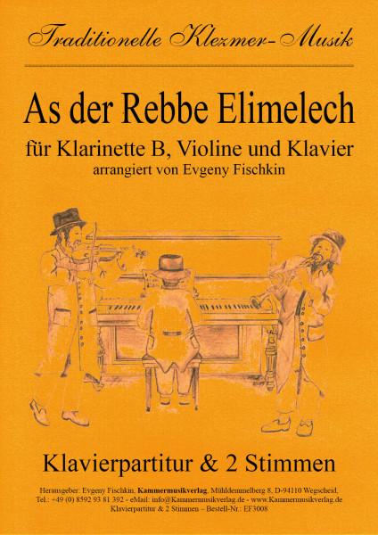As der Rebbe Elimelech – Klezmer-Musik