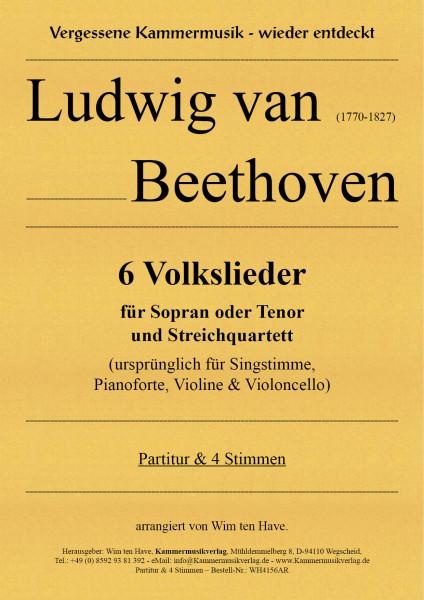 Beethoven, Ludwig van – 6 Volkslieder für Sopran oder Tenor und Streichquartett
