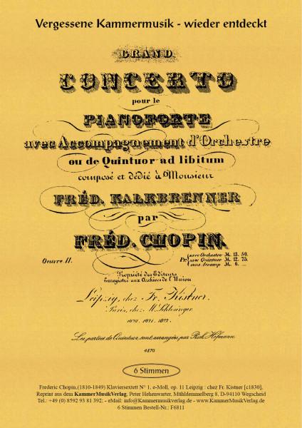 Chopin, Frédéric – Klaviersextett Nr. 1, e-Moll, op. 11