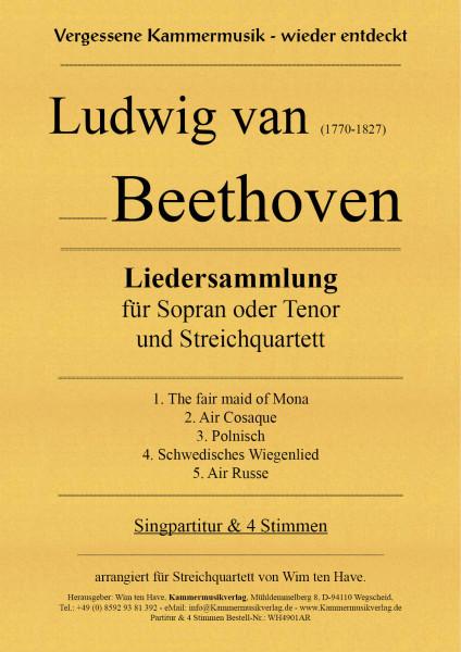 Beethoven, Ludwig van – Liedersammlung für Sopran oder Tenor und Streichquartet