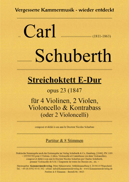 Schuberth, Carl – Streichoktett mit Kb, E-Dur, op. 23