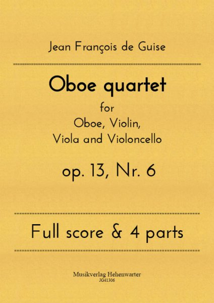 Guise, Jean François de – Oboe quartet for Oboe, Violin, Viola and Violoncello