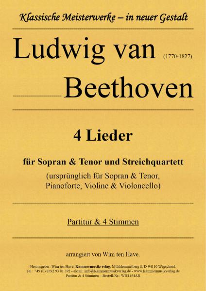 Beethoven, Ludwig van – 4 Lieder für Sopran & Tenor und Streichquartett