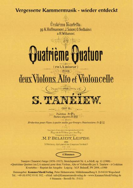 Tanejew (Taneiew), Serge – Streichquartett Nr. 4, a-Moll, op. 11