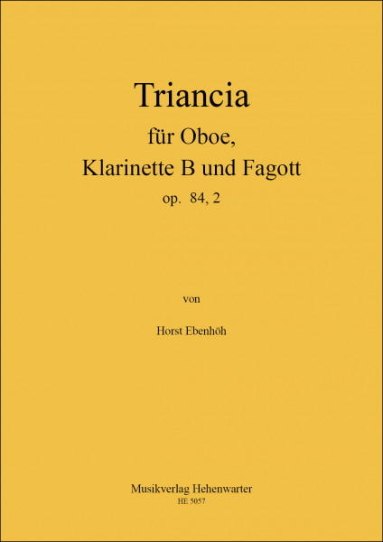 Ebenhöh, Horst – Triancia für Oboe, Klarinette B und Fagott, op. 84, 2