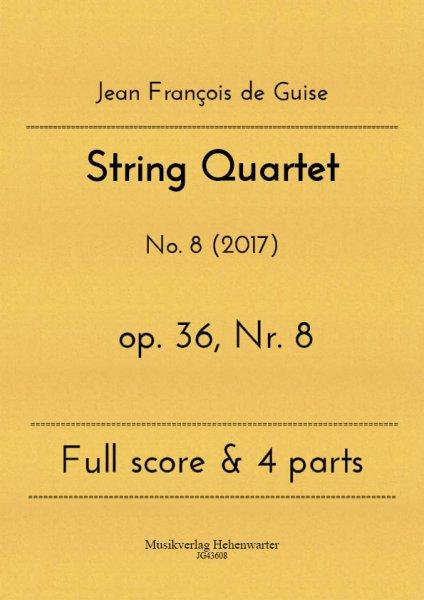 Guise, Jean François de – String Quartet No. 8